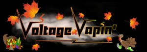 Happy Thanksgiving from Voltage Vapin'!