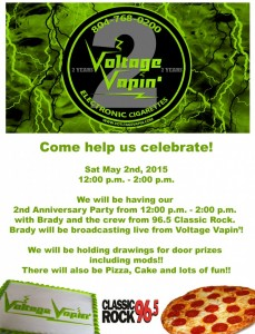 Come help us celebrate our 2nd Anniversary Celebration @ Voltage Vapin' on Sat., May 2, 2015 !!!