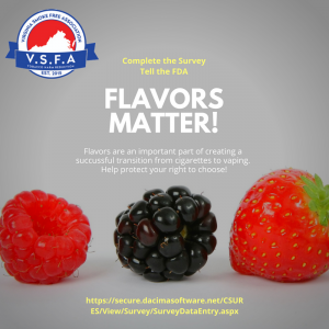 CALL TO ACTION! Tell the FDA that flavors matter!